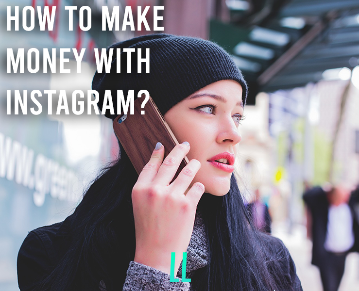 How to Make Money with Instagram?